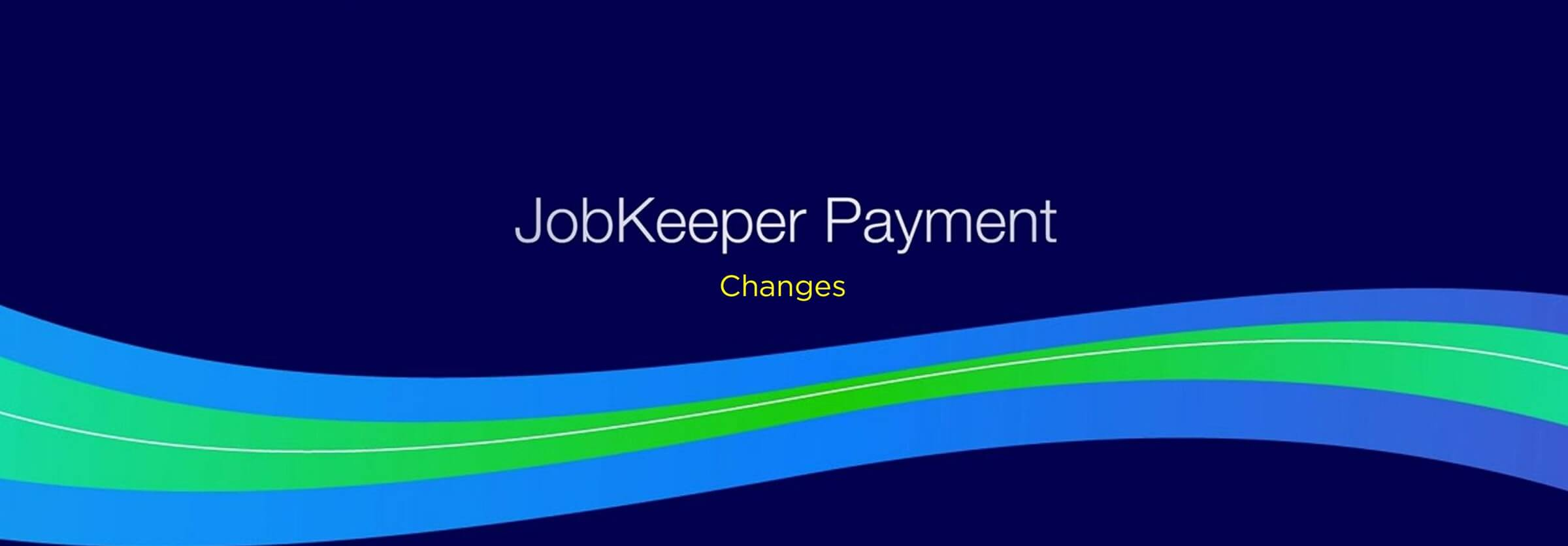 JobKeeper Changes